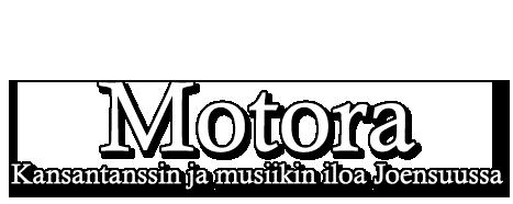 Motora – Kansantanssin ja musiikin iloa Joensuussa